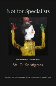 W.D. Snodgrass at the bookstore & Amazon order information
